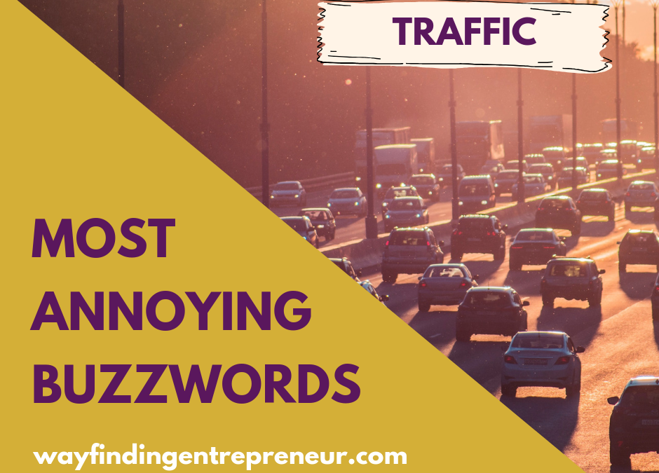 Most Annoying Marketing Buzzword: TRAFFIC